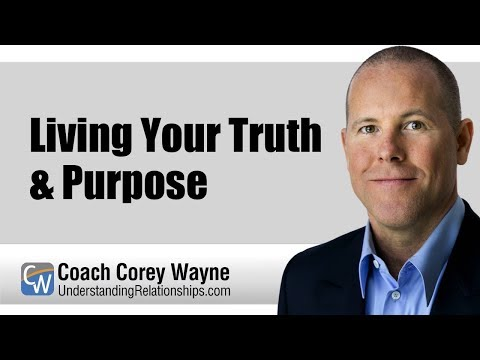 Living Your Truth & Purpose