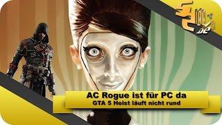GTA V Heist stolpert | AC Rogue für PC - Weekly News #27 [HD]
