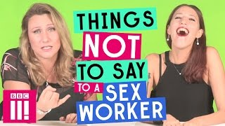 Download Things Not To Say To a Sex Worker Video