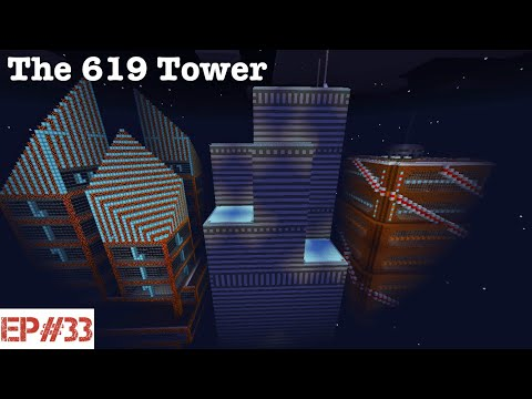 Building A City   #33   The 619 Tower