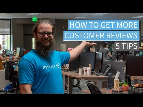 Grow Your Online Reputation - 5 Tips For Getting More Positive Customer Reviews