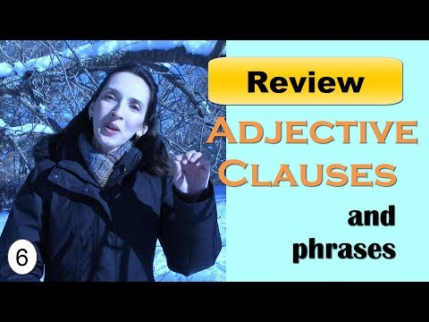 Adjective Clauses: Test Your Knowledge of English Grammar with Jennifer