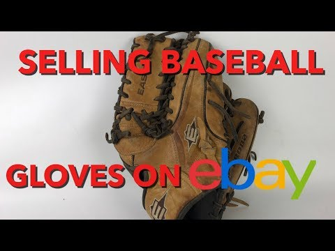 Selling Baseball Gloves on eBay-What You Need to Know!
