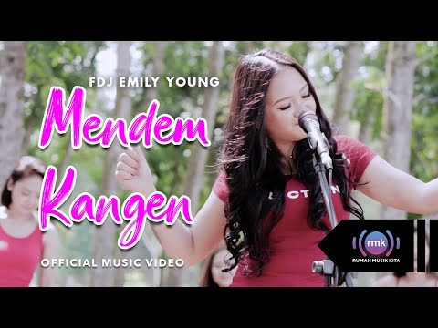 Download Lagu FDJ Emily Young Mendem Kangen Mp3