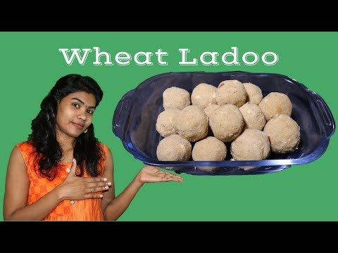 Wheat Ladoo Recipe | Aake Healthy And Yummy Wheat Ladoo and store for Long time