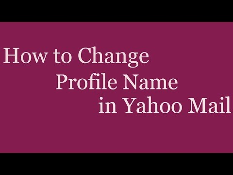 How to Change Profile Name in Yahoo Mail | How to Change Yahoo Display Name