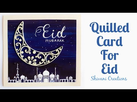 Quilled Card for Eid/ Handmade Eid Card