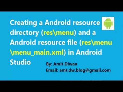 Android: Creating a menu resource directory and menu resource file in Android Studio
