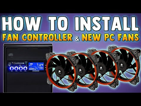 HOW TO INSTALL PC FANS & FAN CONTROLLER - How To Connect New PC Fans & Fan Controller Tutorial