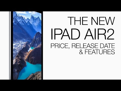 The New Apple iPad Air 2: What You Need to Know!