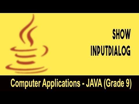 Computer science: Introduction to JAVA GUI | Practical on JOptionPane : ShowInputDialog | Unit 22