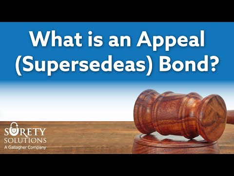 What Is An Appeal (Supersedeas) Bond?