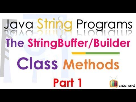 96 Java StringBuffer and StringBuilder Methods Part 1 |