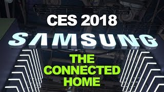 CES 2018: Samsung highlights connectivity with Smart Things and content sharing