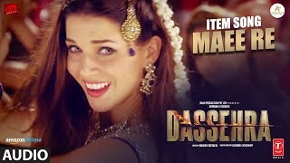 Maee Re Full Audio | Dassehra | Neil Nitin Mukesh, Tina Desai | Rekha Bhardwaj |  Madhushree