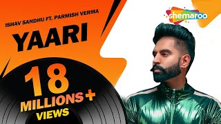 New Punjabi Songs 2017 | Yaari Parmish Verma (Full Video) | Latest Punjabi Songs 2017