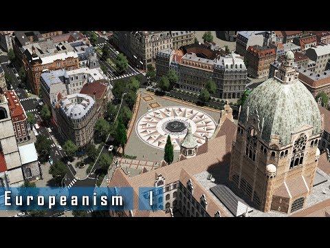 Cities: Skylines - E u r o p e a n i s m : I -  A central plaza & main train station