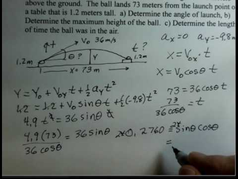 Projectile Motion Calculate Launch Angle Max Height Time
