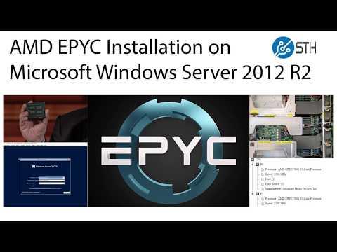 AMD EPYC and Supermicro Ultra 2U System Windows Server 2012 R2 Compatibility
