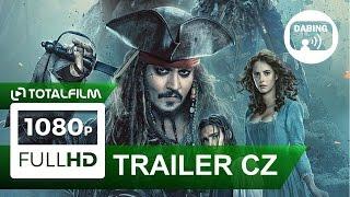 Piráti z Karibiku: Salazarova pomsta (2017) CZ dabing HD trailer