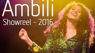 Ambili - Showreel 2016