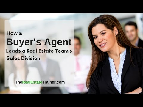 How a Buyer's Agent Leads a Real Estate Team's Sales Division