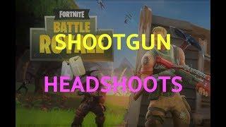 Shootgun headshoots in Fortnite