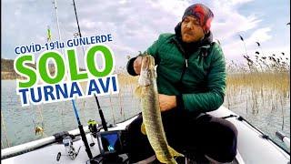 Covid-19 lu günlerde solo turna avı