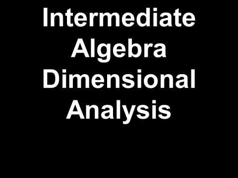 Intermediate Algebra Dimensional Analysis