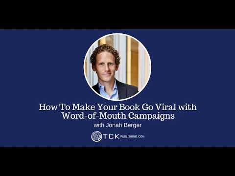 How To Make Your Book Go Viral with Word of Mouth Campaigns (AUDIO only)
