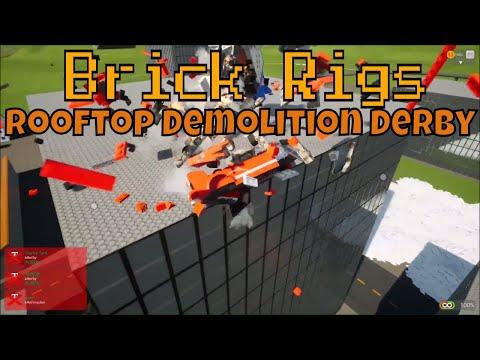 Brick Rigs Rooftop Demolition Derby