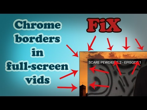 How to fix: Full-screen videos have borders in Chrome on extended display(s)