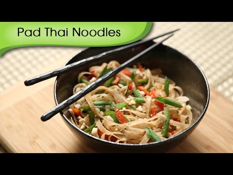 Pad Thai Noodles | Popular Thai Street Food | Quick Easy To Make Noodles Recipe