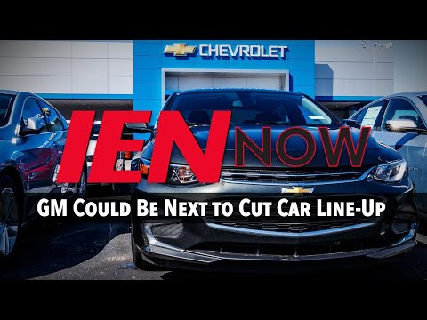 IEN NOW: GM Could Be Next to Cut Car Line-Up