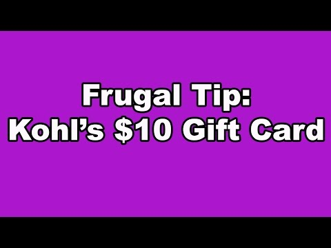 Frugal Tip - Kohls $10 Gift Card