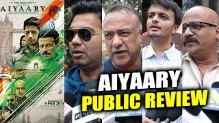 AIYAARY PUBLIC REVIEW | First Day First Show | Sidharth Malhotra, Manoj Bajpayee