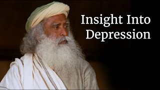 Insight Into Depression - Sadhguru