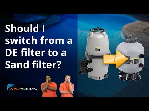 Should I switch from a DE filter to a Sand filter?