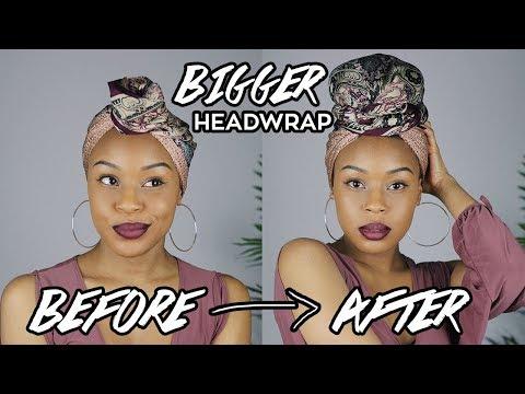How To: BIGGER Headwrap/Turban (Short Hair/TWA Friendly)