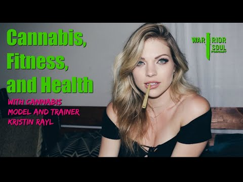 Cannabis, Fitness, & Health|Trainer and Cannabis Model Kristin Rayl