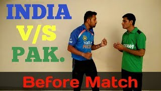 India V/S Pakistan Before Match [Mungis. Best Comedy]
