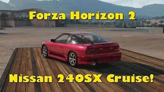 Forza Horizon 2 - Nissan 240sx - Single Turbo Cruise! [hd] Xbox One