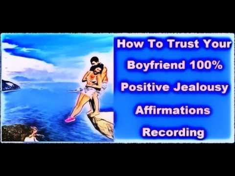 How To Trust Your Boyfriend - (Subliminal Recording) Stop Being Jealous With A Man