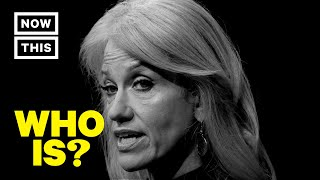 Who is Kellyanne Conway? – Counselor to the President | NowThis