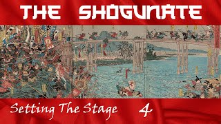 The Genpei War | Setting the Stage Episode 4