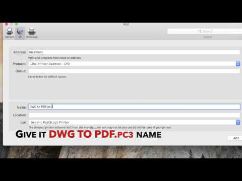 Adding DWG to PDF printer in Mac OS X for use with AutoCAD for Mac