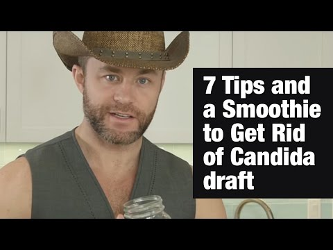7 Tips and a Smoothie to Get Rid of Candida