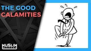 The Good Calamities
