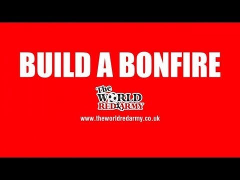 Build A Bonfire-Manchester United Boys
