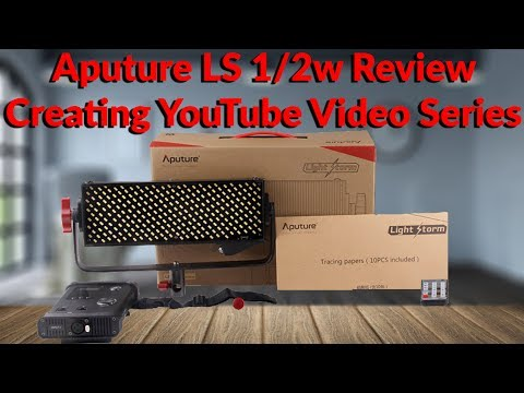 Aputure LS 1/2w Review - Creating YouTube Video Series - YouTube Tech Guy